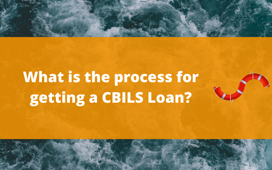 What is the process for a CBILS Loan application?