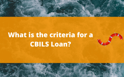 What is the criteria for a CBILS Loan?