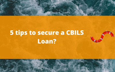 5 tips to secure a CBILS Loan