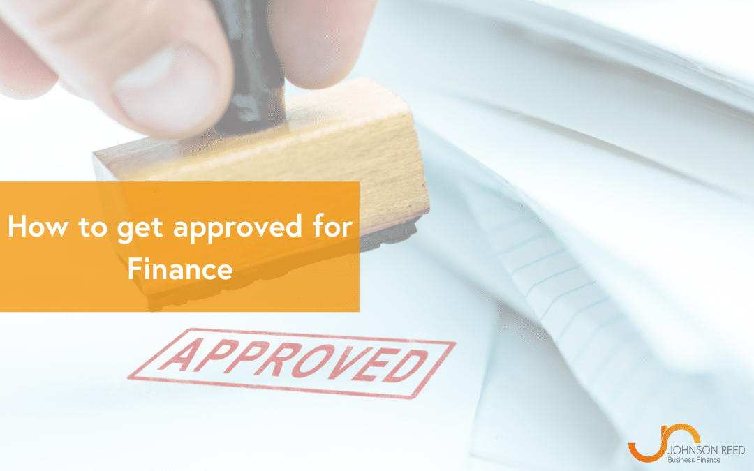 How to get Approved for Finance