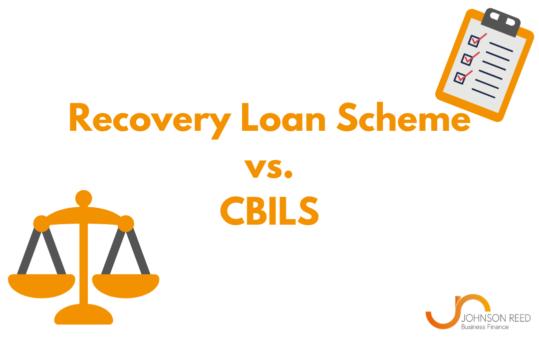 Recovery Loan Scheme vs. CBILS: What's the difference?