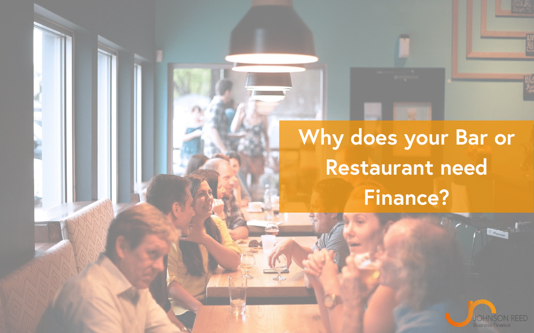 Why does your Bar or Restaurant need Finance?